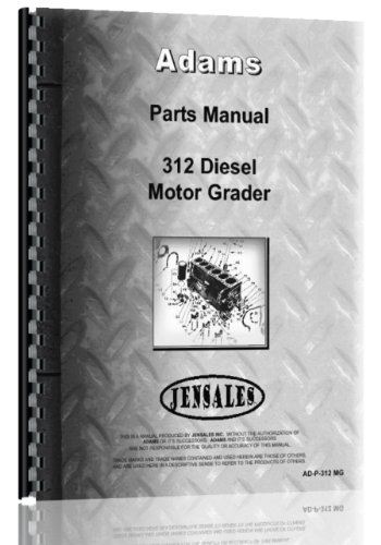 Adams312 Diesel Grader Chassis Only Parts Manual 348 pages