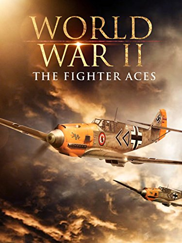 World War II: The Fighter Aces