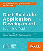Dart: Scalable Application Development