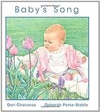 Baby's Song, Dori Chaconas and Deborah Perez-Stable, 0687492548