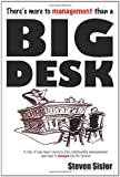 There's More to Management Than a Big Desk, Steven Sisler, 144970932X