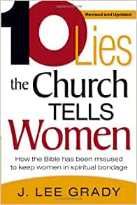 Image result for 10 lies the church tells women by lee grady