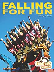 Theme Park Science: Falling for Fun