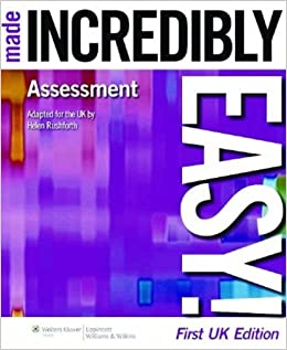 Assessment Made Incredibly Easy! ( Uk Edition ) (Incredibly Easy! Series)