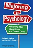 Majoring in Psychology, Jeffrey L. Helms and Daniel T. Rogers, 1405190639