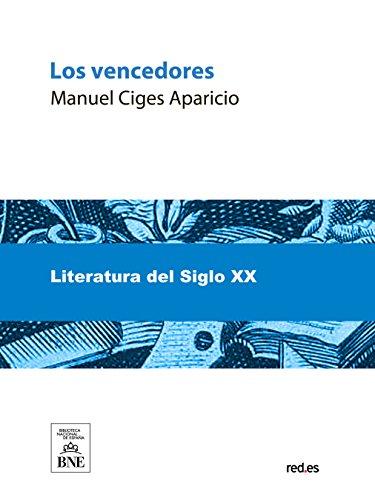 Los vencedores (Spanish Edition)