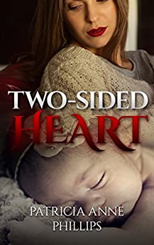 Two-Sided Heart by [Phillips, Patricia Anne]
