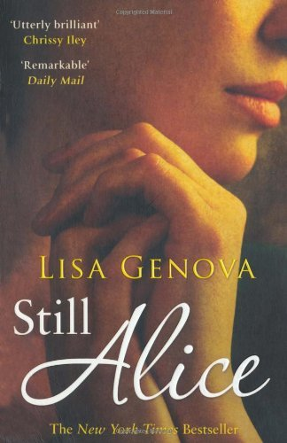 Still Alice by Lisa Genova (4-Mar-2010) Paperback