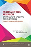 img - for Mixed Methods Research and Culture-Specific Interventions: Program Design and Evaluation (Mixed Methods Research Series) by Bonnie K. (Kaul) Nastasi (2015-07-08) book / textbook / text book