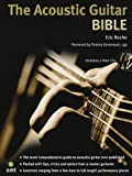 Acoustic Guitar Bible, Eric Roche, 1844920631