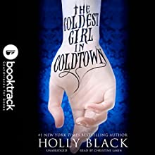 The Coldest Girl in Coldtown: Booktrack Edition Audiobook by Holly Black Narrated by Christine Lakin