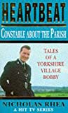 img - for Constable About the Parish (Heartbeat) book / textbook / text book