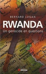 Rwanda : un génocide en questions par Bernard Lugan