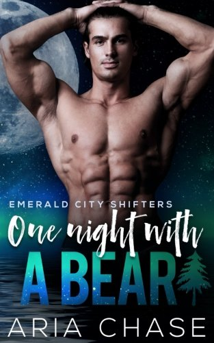 Download One Night With A Bear (Emerald City Shifters) (Volume 4) pdf