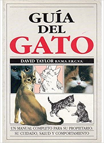 Guia del Gato (Spanish Edition): David Taylor: 9788428209854: Amazon.com: Books