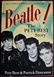 img - for Beatle! The Pete Best Story (Inscribed) book / textbook / text book