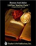 Romeo and Juliet LitPlan - A Novel Unit Teacher Guide With Daily Lesson Plans (LitPlans on CD)