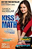 img - for Kiss My Math: Showing Pre-Algebra Who's Boss book / textbook / text book