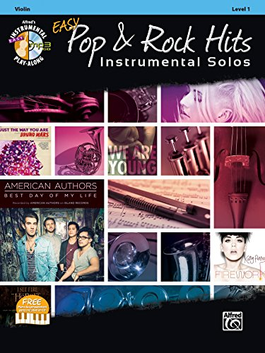Easy Pop & Rock Hits Instrumental Solos for Strings: Violin, Book & CD (Easy Instrumental Solos Series)