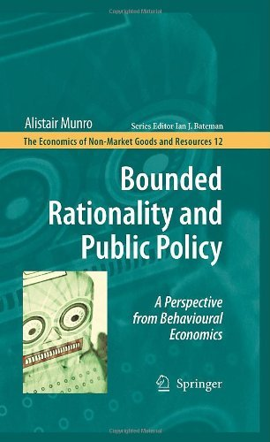 Bounded Rationality and Public Policy: 12 (The Economics of Non-Market Goods and Resources) Pdf