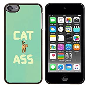 LECELL--Funda protectora / Cubierta / Piel For Apple iPod Touch 6 6th Touch6 -- Arte del gato del culo Cita divertida Animal Pet felina --