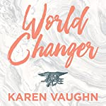 World Changer: A Mother's Story | Karen Vaughn