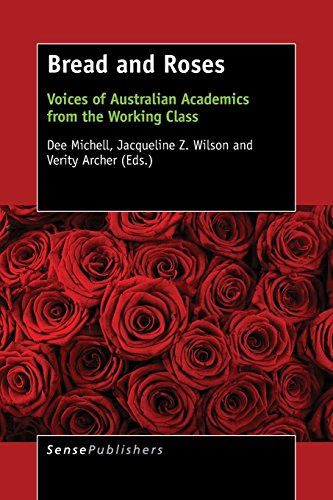 Bread and Roses: Voices of Australian Academics from the Working Class