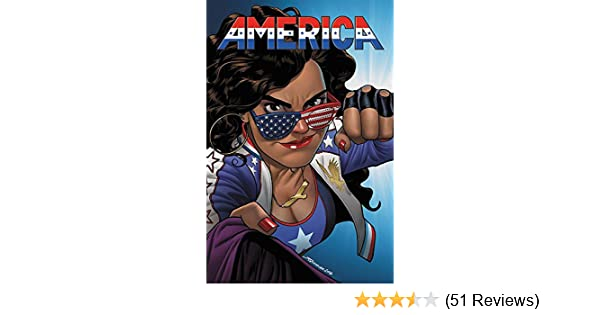 1 AMERICA Vol THE LIFE AND TIMES OF AMERICA CHAVEZ Marvel Trade Paperback