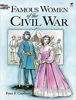 Amazon.com: Famous Women of the Civil War Coloring Book (Dover ...