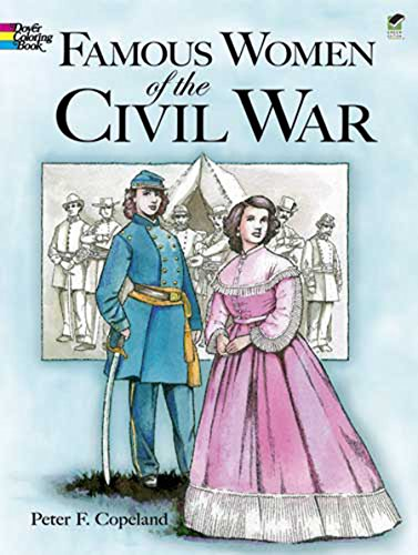 Famous Women of the Civil War Coloring Book (Dover History Coloring Book)