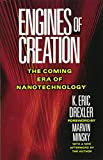 Engines of Creation: The Coming Era of Nanotechnology by Eric Drexler Picture