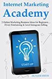 Internet Marketing Academy: 2 Online Marketing Business Ideas for...