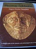 Mycenae-Epidaurus, S. E. Iakovidis, 0892411023
