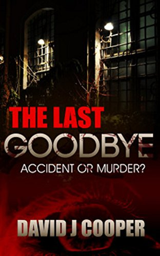The Last Goodbye by [Cooper, David J]