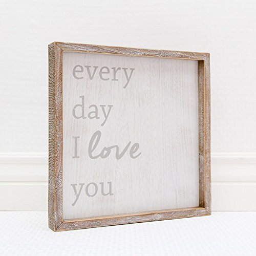12'' X 12'' X 1.5'' Framed Sign (Every Day I Love You) White/Gray - Model Number - 18996