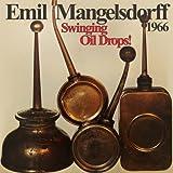 Mangelsdorff, Emil Swinging Oildrops! [Remastered] Other Swing