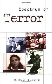 Spectrum Of Terror by Dekmejian, Richard (2006)