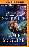 Beautiful Sacrifice: A Novel (Maddox Brothers)