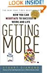 Getting More: How You Can Negotiate t...