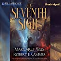 The Seventh Sigil Audiobook by Margaret Weis, Robert Krammes Narrated by Kirby Heyborne