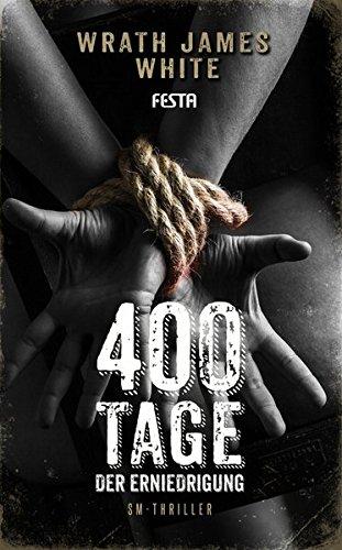 400 Tage der Erniedrigung: SM-Thriller