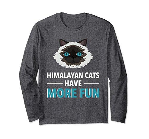 Unisex Himalayan Cat Has More Fun Long Sleeve Cat Shirt Small Dark Heather