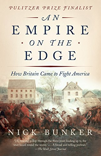An Empire on the Edge: How Britain Came to Fight America (Empire On The Edge Bunker)