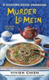 Murder Lo Mein (A Noodle Shop Mystery Book 3)