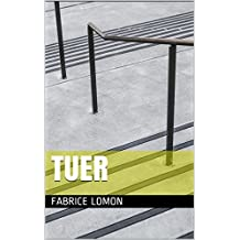 TUER (French Edition)