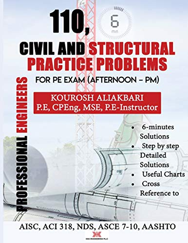 110, Civil And Strutural Practice Problems: For PE Exam (Afternoon - PM)