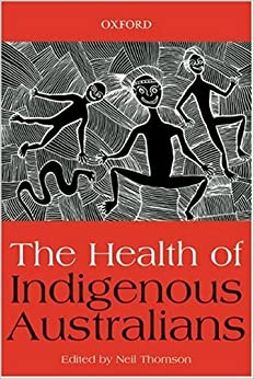 The Health of Indigenous Australians