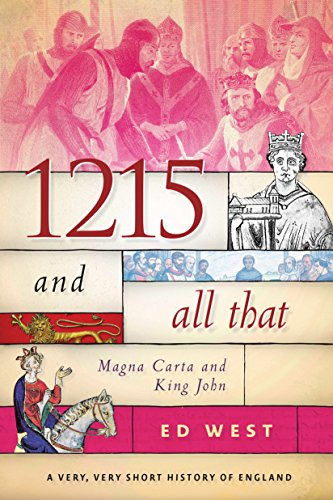 1215 and All That: Magna Carta and King John cover