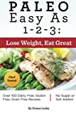img - for Paleo Easy As 1-2-3: Lose Weight, Eat Great book / textbook / text book