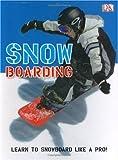 Snow Boarding, Clive Gifford, 0756625602